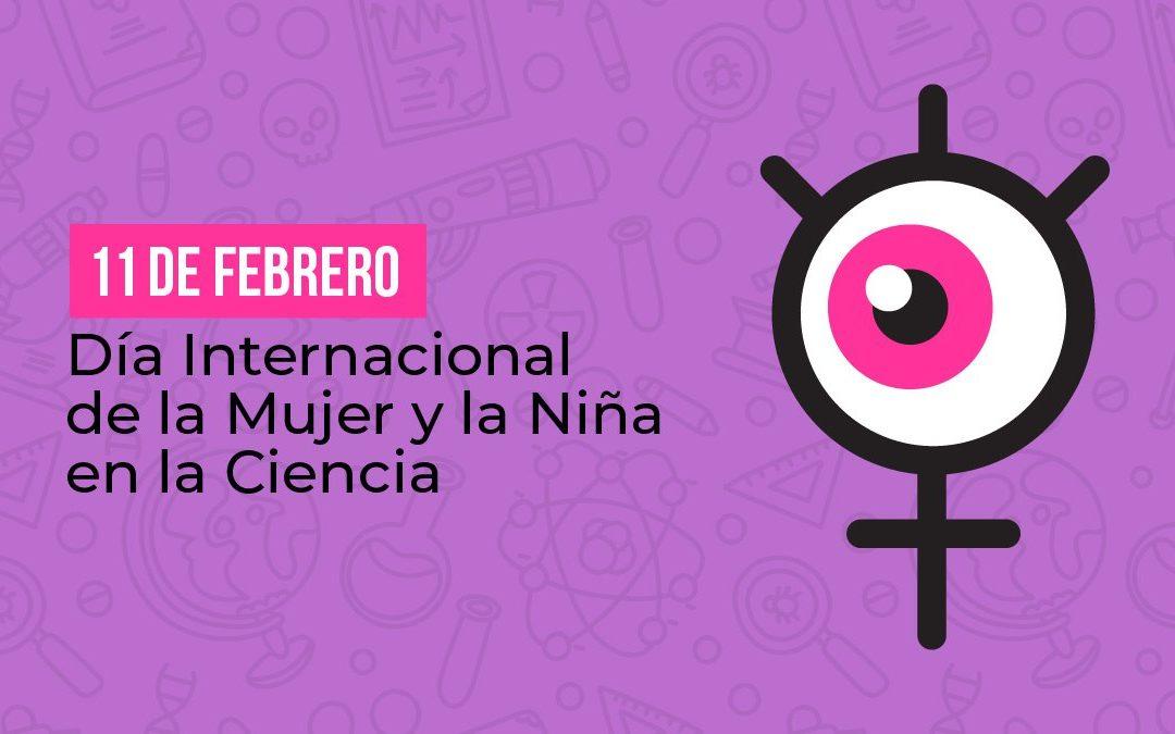 Día internacional de la Mujer y la Niña en la Ciencia.