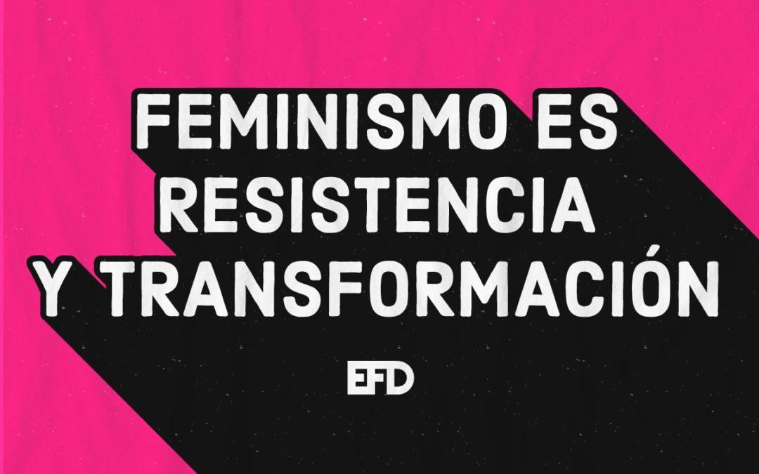 8M2020: Feminismo es resistencia y transformación