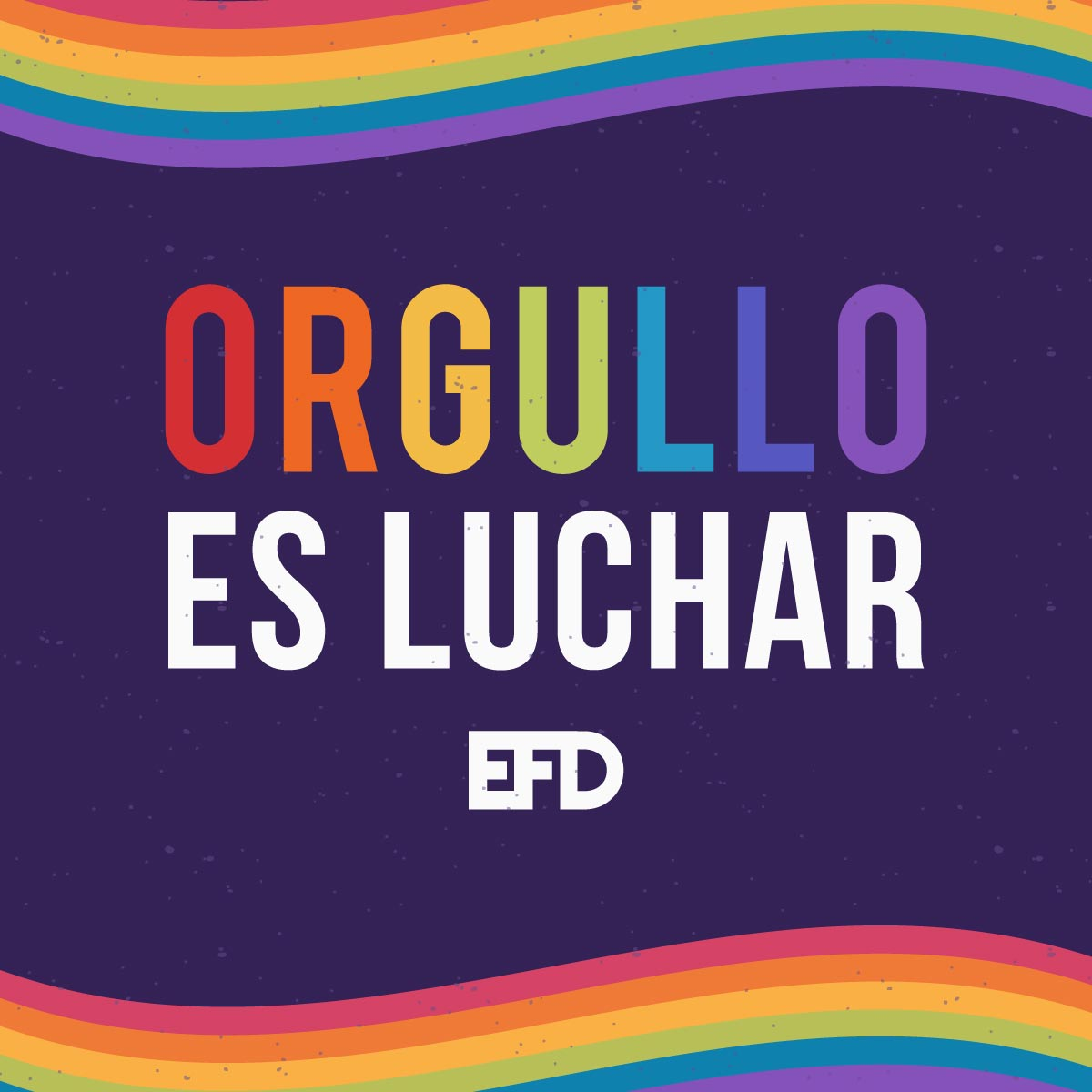 """Leyenda """"Orgullo es Luchar"""""""