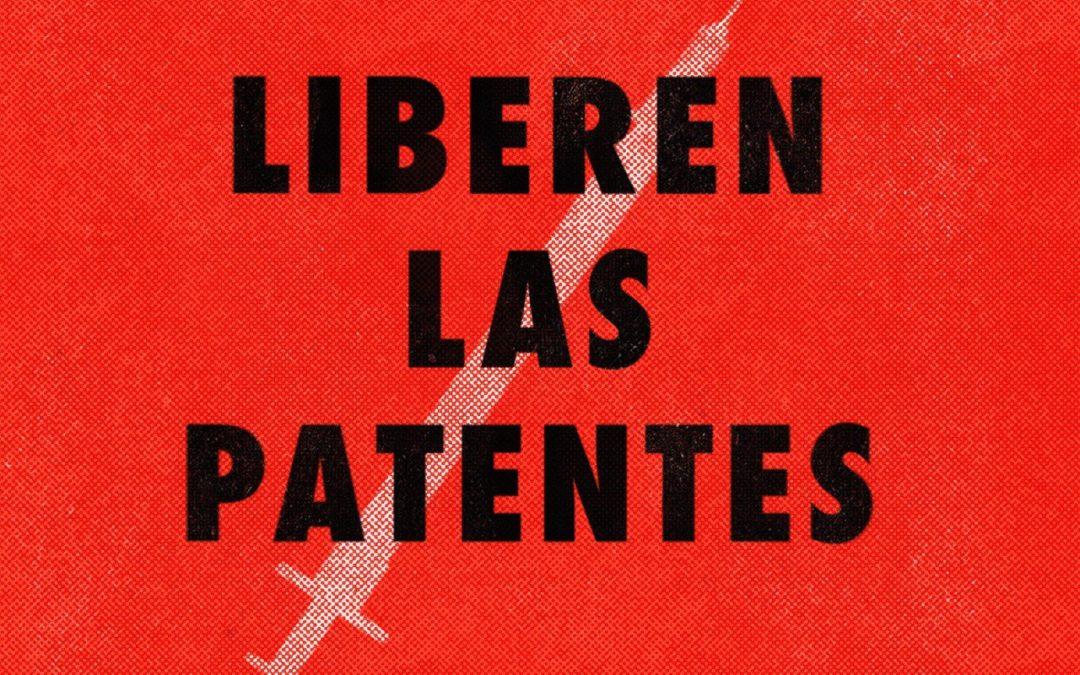 Liberen las patentes: La privatización del conocimiento cuesta vidas